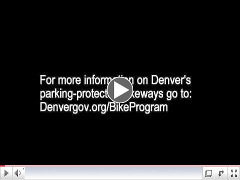 Denver's New Parking-Protected Bike Lanes