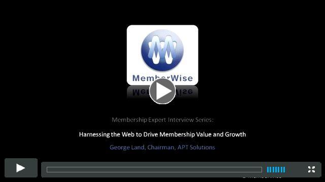 MemberWise Membership Expert Interview Series - George Land, Chairman, APT Solutions
