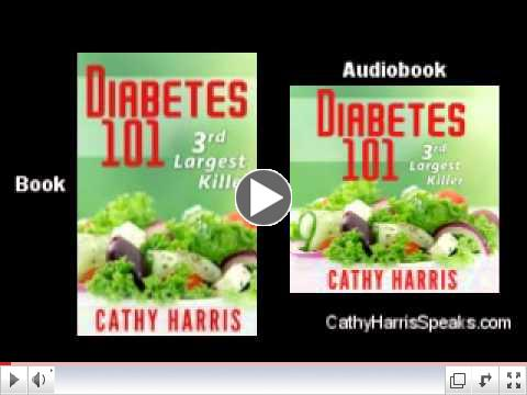Diabetes 101 - 3rd Largest Killer available as E-book, Paperback and Audiobook