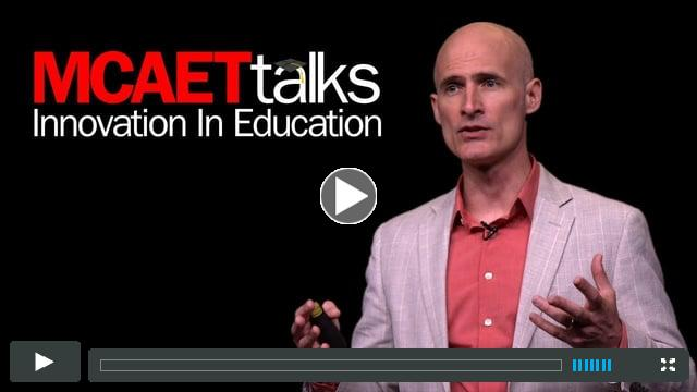 MCAET Talks: Aaron Eden, Education Transformation Catalyst