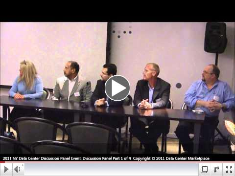 The Data Center Marketplace New York Data Center Discussion Panel Event 09292011 Part 1 of 4