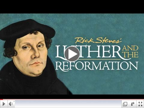 From Wed: Rick Steves' Luther and the Reformation