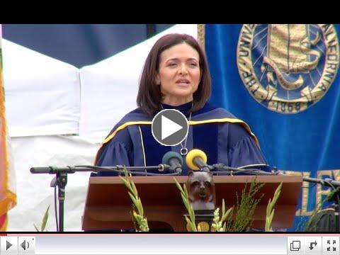 Shery Sandberg's UC Berkeley Commencement Keynote Speech last weekend