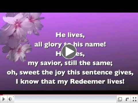 I know that my Redeemer Lives (with lyrics)