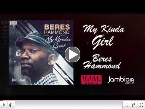 Beres Hammond 'My Kinda Girl' [Lyric Video]