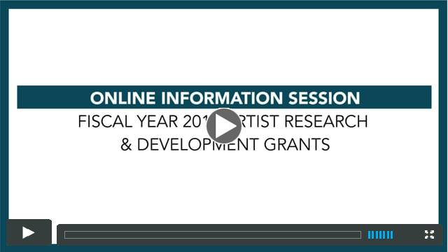 Online Information Session: Fiscal Year 2018 Artist Research & Development Grant