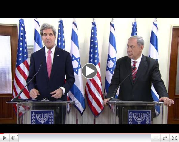 Statements by PM Netanyahu & US Secretary of State Kerry Following their Meeting