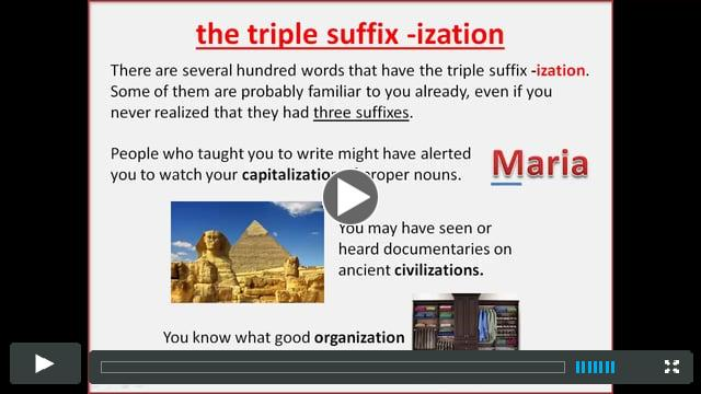 The triple suffix -ization