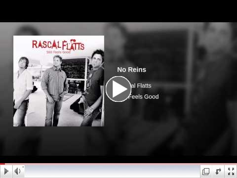 No Reins by Rascal Flats