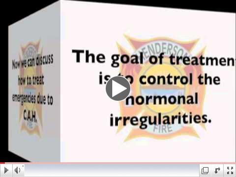 Congenital Adrenal Hyperplasia (CAH)