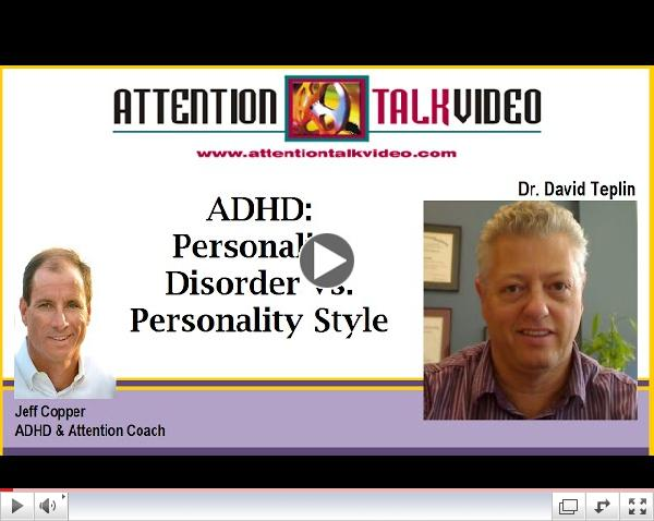 ADHD: Personality Disorder vs. Personality Style