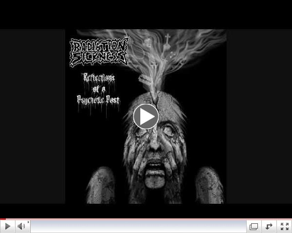 RADIATION SICKNESS (U.S.) - Tripping in the Seas of Madness (Promo Video)