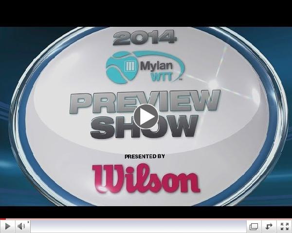 2014 Mylan WTT Season Preview Show