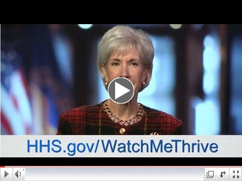 Secretary Sebelius Announces Birth to 5: Watch Me Thrive! Initiative
