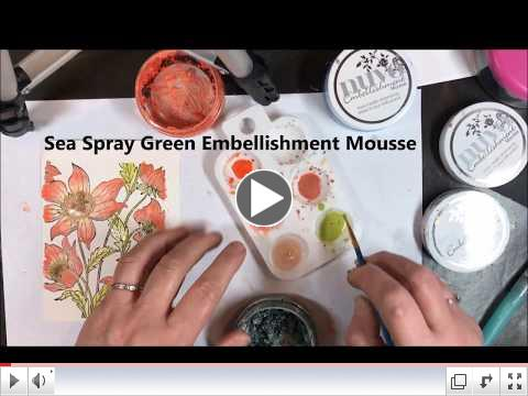Painting with Nuvo Embellishment Mousse