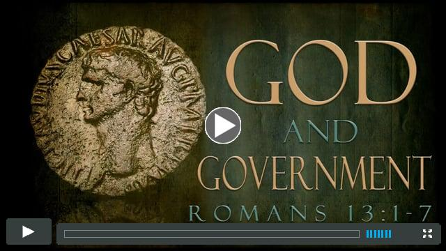 May 1, 2016--God & Government (Romans 13:1-7); Message by Pastor Doug Corlew