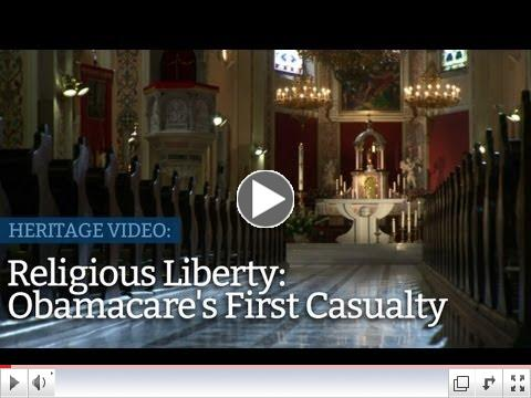 Religious Liberty: Obamacare's First Casualty