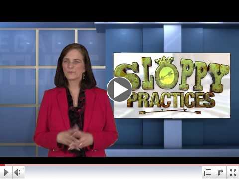 Sloppy Practices