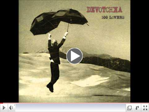 Devotchka - All the sand in the sea