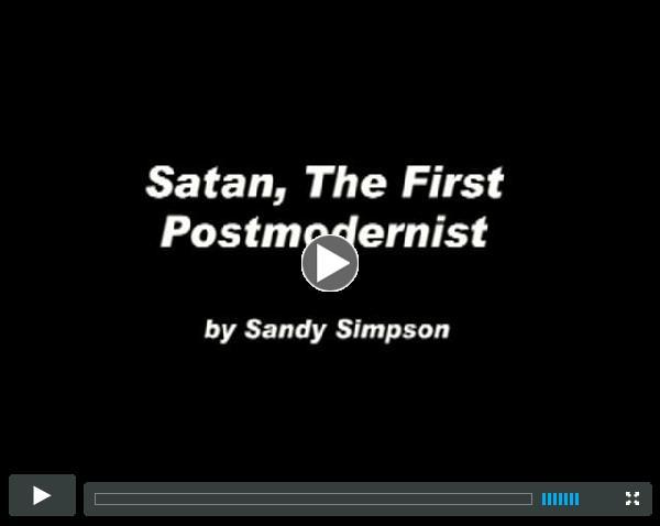 Satan: The First Postmodernist