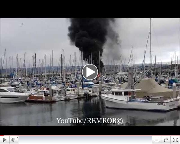 Monterey Bay Fishermans Wharf Marina Boat Fire