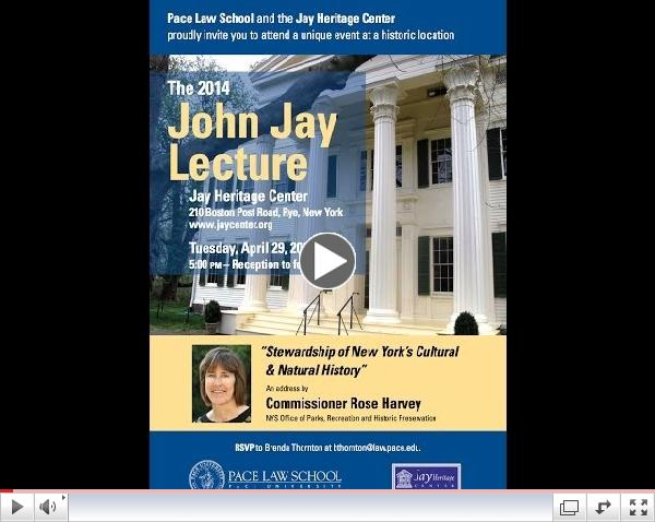 The John Jay Lecture by NY State Parks Commissioner Rose Harvey