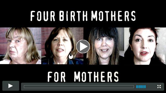 Four Birthmothers - For Mothers