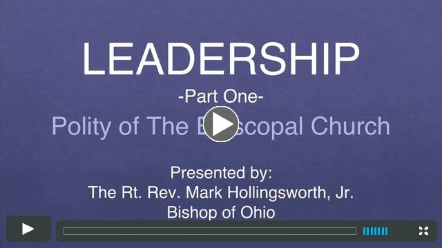 Leadership - Polity of The Episcopal Church
