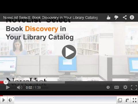 NoveList Select: Book Discovery in Your Library Catalog