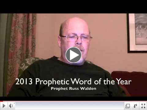 Prophetic Word for 2013
