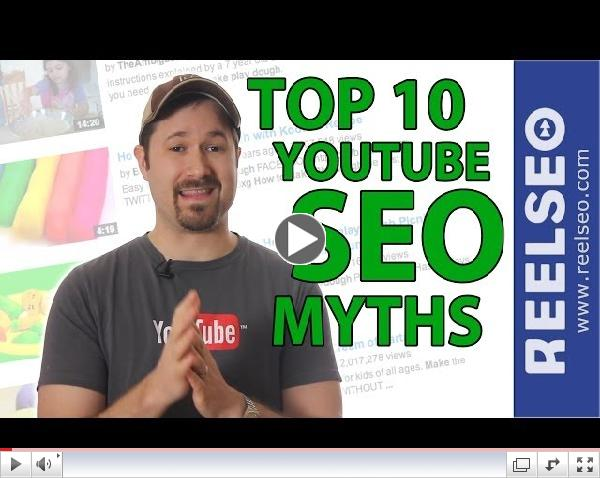 Top 10 YouTube SEO Myths