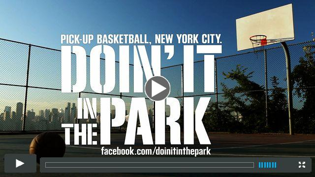 DOIN' IT IN THE PARK: PICK-UP BASKETBALL, NYC - Trailer