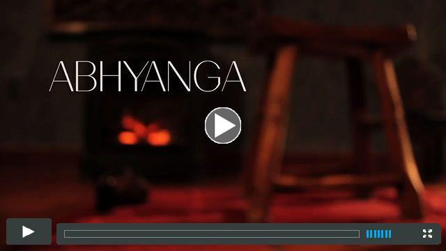 Abhyanga - Ayurvedic Self Massage