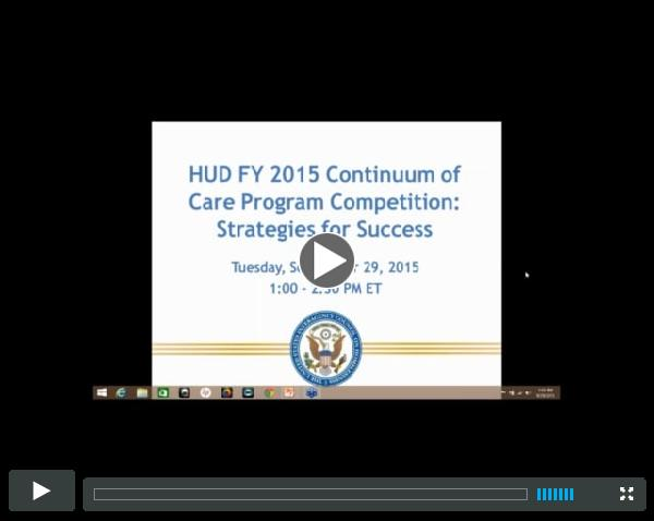 HUD FY 2015 Continuum of Care Program Competition: Strategies for Success