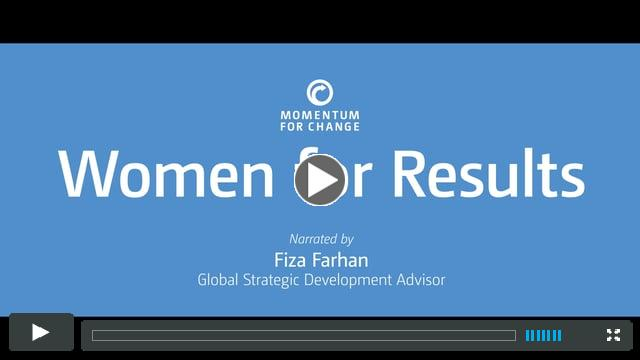 Women for Results: Narrated by Fiza Farhan