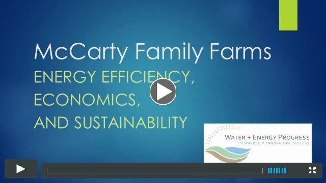 McCarty Family Farms Efficiency, Economics, and Sustainability