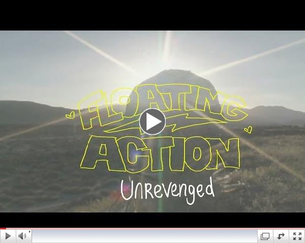 Floating Action - Unrevenged [Lyric Video]