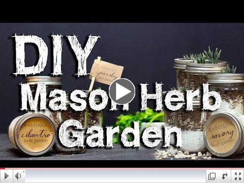 DIY Mason Herb Garden
