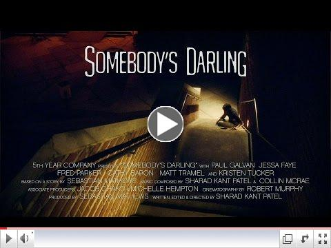 Somebody's Darling (Trailer)