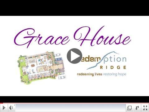 Redemption Ridge's Grace House