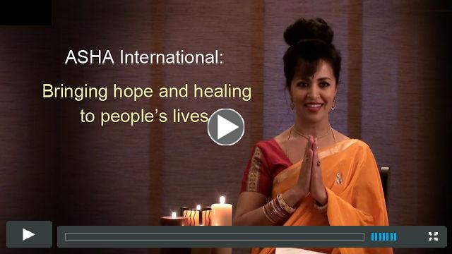 ASHA International: Bringing hope and healing to people's lives.