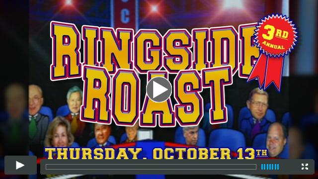 3rd Annual Ringside Roast starring Tommy Cvitanovich