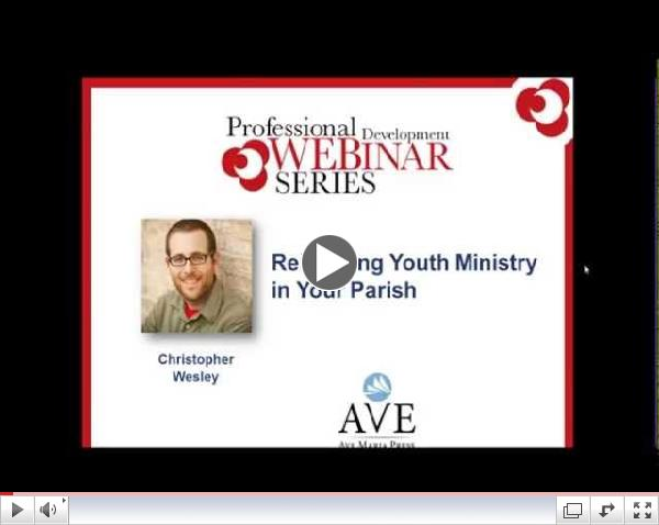 Rebuilding Youth Ministry in Your Parish Webinar