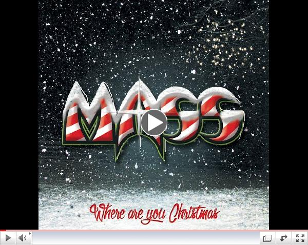 MASS- Where are you Christmas (Song Preview)