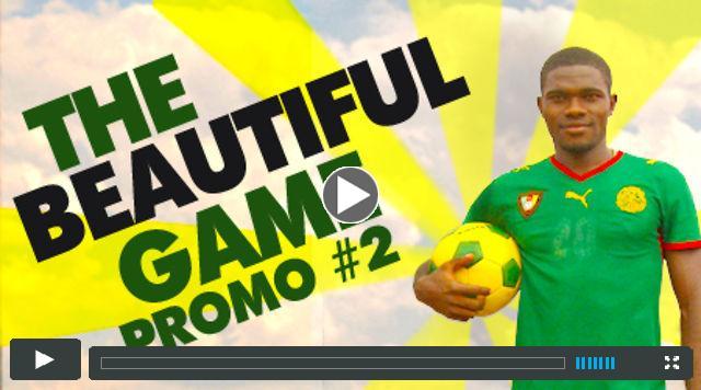 The Beautiful Game Promo
