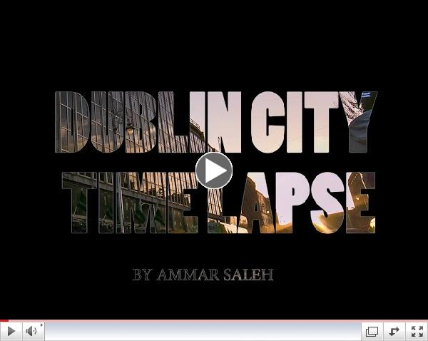 Dublin City Time Lapse