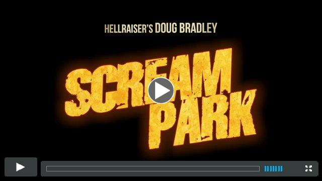 SCREAM PARK - Official trailer 2014 - Doug Bradley