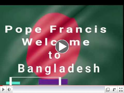 Papal Visit to Bangladesh Theme Song