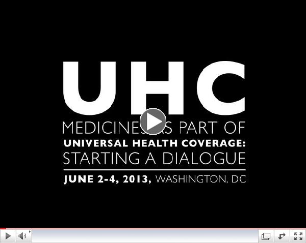 UHC Medicines as Part of Universal Health Coverage: Starting a Dialogue