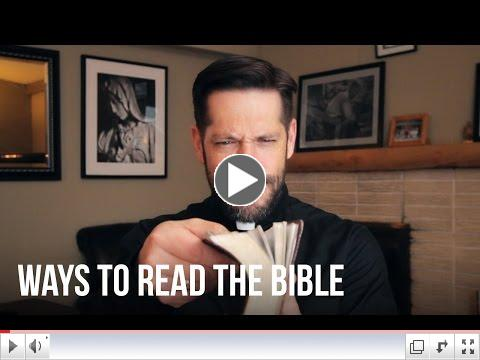 Ways To Read The Bible- Father Mike Schmitz